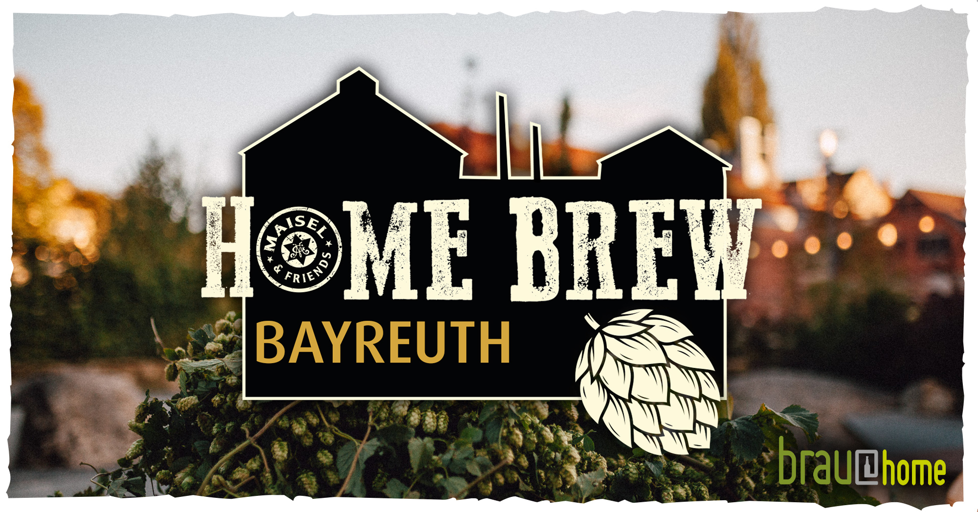 Maisel & Friends Event: Home Brew Bayreuth